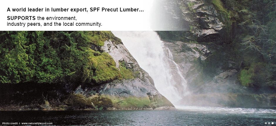 SPF Precut Lumber supports the environment, industry peers, and the local community.